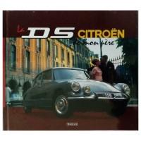 """gadget89 """"La Citroën DS de mon pére"""""""