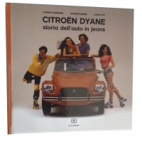 "gadget107 Gadget libro CITROEN DYANE ""Storia dell'auto in jeans"""