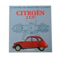 """Gadget109 libro """"Le vetture che hanno fatto la storia - Citroen 2cv"""""""
